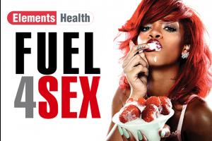 HEALTH: FUEL 4 SEX