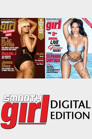 Purchase single Digital Editions of SMOOTH Girl Magazine